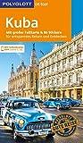 POLYGLOTT on tour Reiseführer Kuba: Mit großer Faltkarte und 80 Stickern - Martina Miethig, Wolfgang Rössig, Beate Schümann