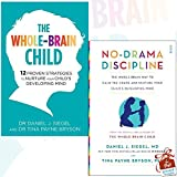 Whole-Brain Child and No-Drama Discipline 2 Books Bundle Collection With Gift Journal - 12 Proven Strategies to Nurture Your Child's Developing Mind, the whole-brain way to calm the chaos and nurture your child's developing mind