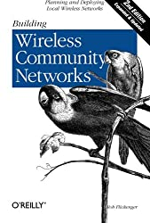 Building Wireless Community Networks (en anglais)