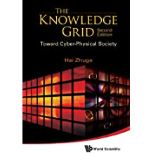 The Knowledge Grid:Toward Cyber-Physical Society