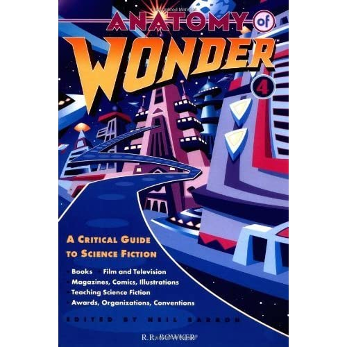 Anatomy of Wonder: A Critical Guide to Science Fiction by Neil Barron (1995-01-30)