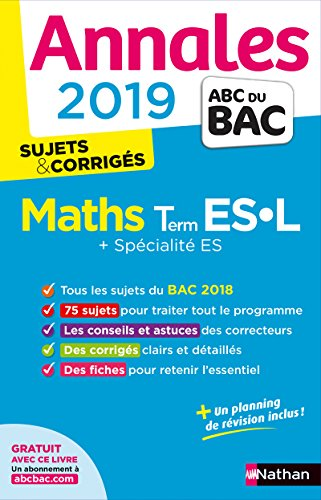 Annales ABC du BAC 2019 - Maths Term ES-L par Christian Lixi
