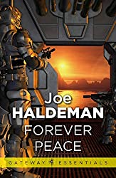 Forever Peace: Forever War Book 2 (Forever War Series)