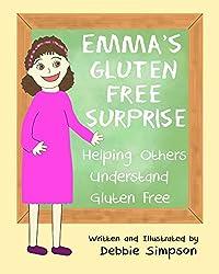 Emma's Gluten Free Surprise: Helping Others Understand Gluten Free