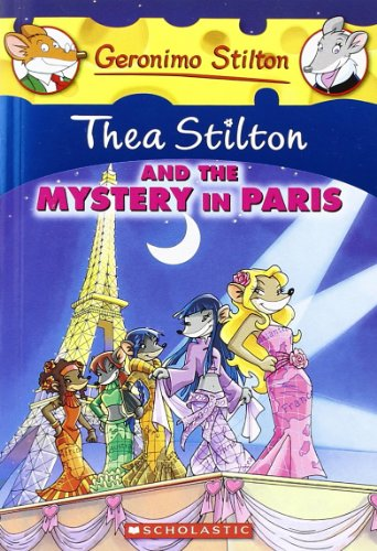 Thea Stilton and the Mystery in Paris: A Geronimo Stilton Adventure por Thea Stilton
