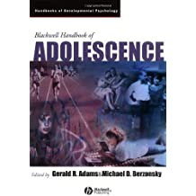 Blackwell Handbook of Adolescence (Wiley Blackwell Handbooks of Developmental Psychology 2) (English Edition)