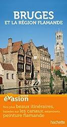 Guide Evasion Bruges et la région flamande