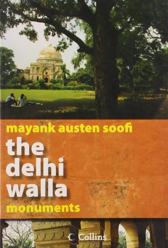 The Delhi Walla - Monuments