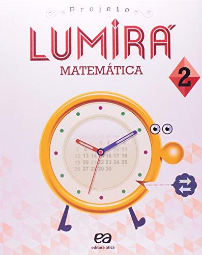 Projeto Lumir. Matemtica. 2 Ano (Em Portuguese do Brasil)