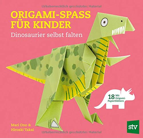 inder: Dinosaurier selbst falten, Mit 18 Origami-Papierblättern ()