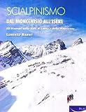 Scialpinismo. Dal Moncenisio all'Isère