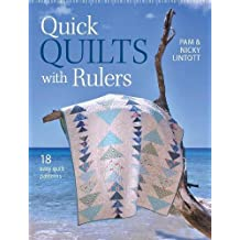Quick Quilts with Rulers: 18 easy quilt patterns