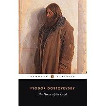 The House of the Dead (Penguin Classics) by Fyodor Dostoyevsky (1986-01-07)