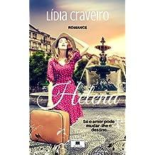 Helena: Começar de novo num lugar estranho... (Portuguese Edition)