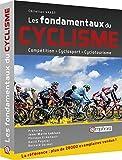 Telecharger Livres Les Fondamentaux du cyclisme (PDF,EPUB,MOBI) gratuits en Francaise