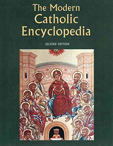 [The Modern Catholic Encyclopedia] (By: Michael Glazier) [published: December, 2004]