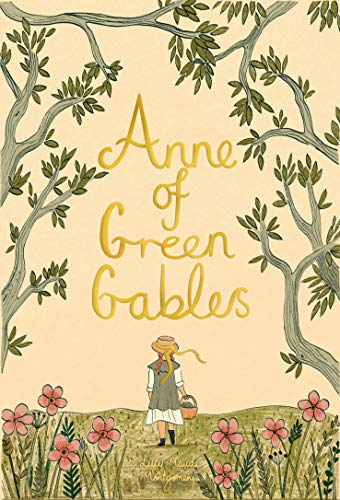 Anne of Green Gables (Wordsworth Collector's Editions) (Anne Of Green Gables)