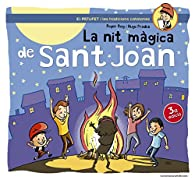 La Nit Màgica De Sant Joan par  Roger Roig César