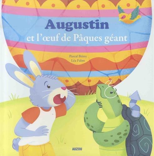 Mes p'tits albums - Augustin et l'oeuf de Pques gant (petit format)