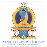 Confesión de las Caídas Morales del Bodhisatva: Postraciones a los Treinta y Cinco Budas de la Confesión