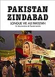 Pakistan Zindabad (Longue vie au Pakistan)