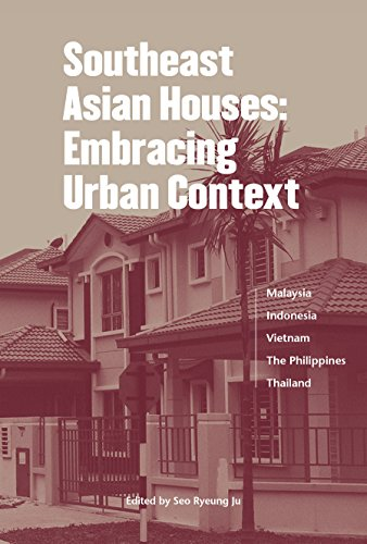 Southeast Asian Houses: Embracing Urban Context (English Edition)