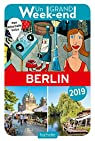 Guide Un Grand Week-end à Berlin 2019 par Guide Un Grand Week-end