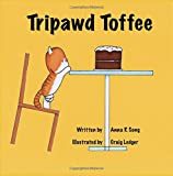 Tripawd Toffee: Adventures of a 3 - legged Cat