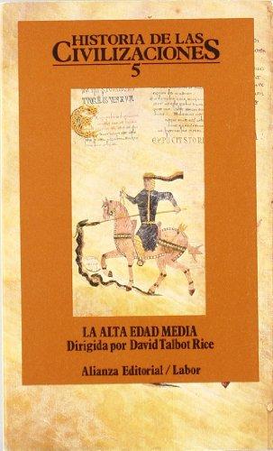 Historia de las civilizaciones. 5: La Alta Edad Media (El Libro De Bolsillo (Lb))