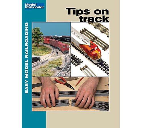 Tips on Track (Easy Model Railroading)