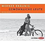 Gew?hnliche Leute: Lesung. Mit Bonustrack: Originallesung von Werner Br?unig