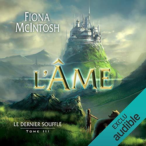 L'Âme: Le dernier souffle 3 par Fiona McIntosh