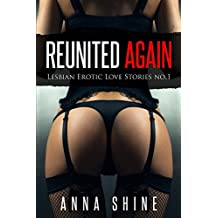 Reunited Again Lesbian Romance Novels Lesbians Orgy Milf Lesbians First Time Lesbians