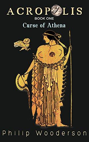 Acropolis: Curse of Athena (English Edition)