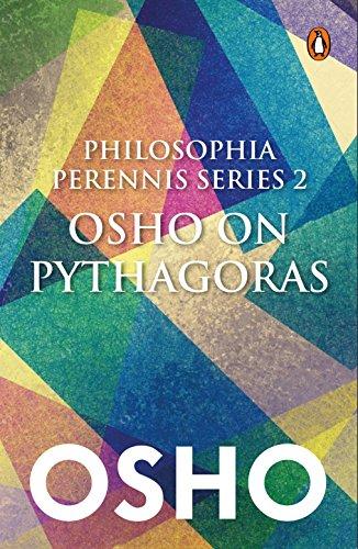 Philosophia Perrenis Series 2: Osho on Pythagoras