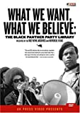 What We Want, What We Believe: Black Panther Party Library [UK Import]