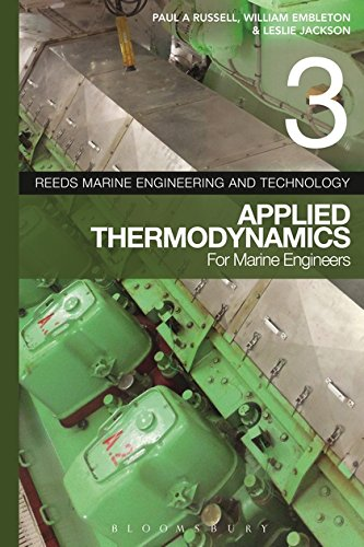 Reeds Vol 3: Applied Thermodynamics for Marine Engineers (Reeds Marine Engineering and Technology, Band 3) (Series Engineering Marine Reeds)