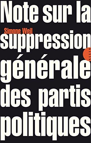 Note sur la suppression générale des partis politiques (TRES PETITE COL) (French Edition)