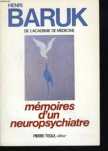 Mémoires d'un neuropsychiatre