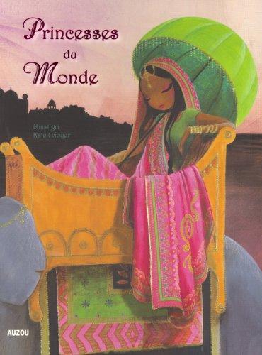 PRINCESSES DU MONDE (Petit format)