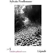 Légende : roman / Sylvain Prudhomme   Prudhomme, Sylvain (1979-....). Auteur