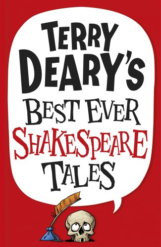 Terry Deary'S Best Ever Shakespeare Tales por Terry Deary