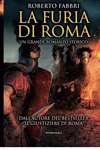 La furia di Roma por Roberto Fabbri