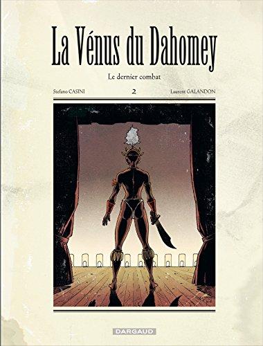La Vénus du Dahomey - tome 2 - Dernier combat (Le)