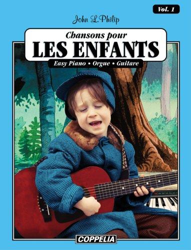 15 Chansons pour enfants vol. 1 - Easy piano, orgue, guitare (Affichage vertical) (15 Chansons pour enfants - Easy piano, orgue, guitare)