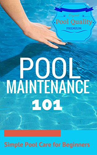 Outdoor Pool: Pool Maintenance - Pool Care Guide for ...