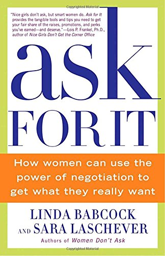 Ask For It: How Women Can Use the