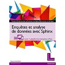 Enquêtes et analyse de données avec Sphinx : Livre + plateforme interactive eText