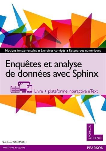 Enquêtes et analyse de données avec Sphinx : Livre + plateforme interactive eText par Stéphane Ganassali
