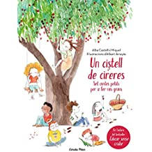 Un cistell de cireres: Set contes petits per fer-nos grans